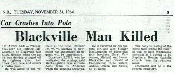 (This newspaper clipping contains two errors:  Pat's brother's name is incorrectly noted as 'Gerald of Fredericton', but should read 'Ronald'; his sister's name Aldine is misspelled, and should read 'Aldean'.)
